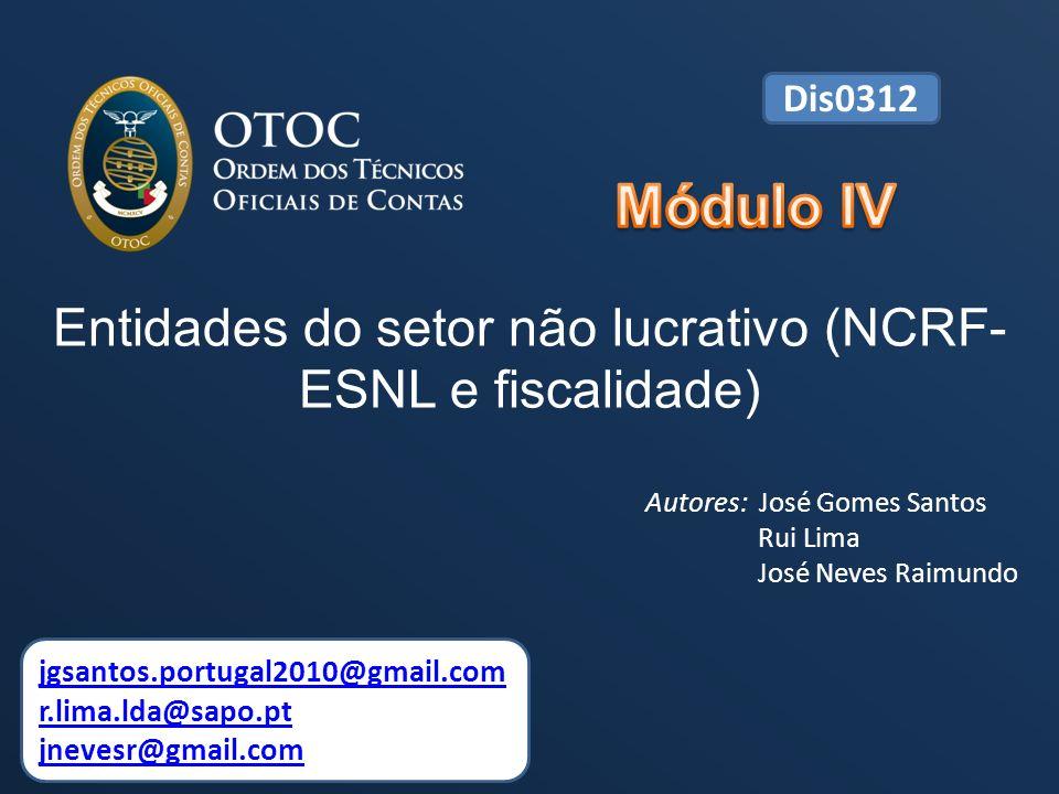 ENTIDADES DO SECTOR NÃO LUCRATIVO (NCRF-ENSL e fiscalidade) 42 4.1.7.1.