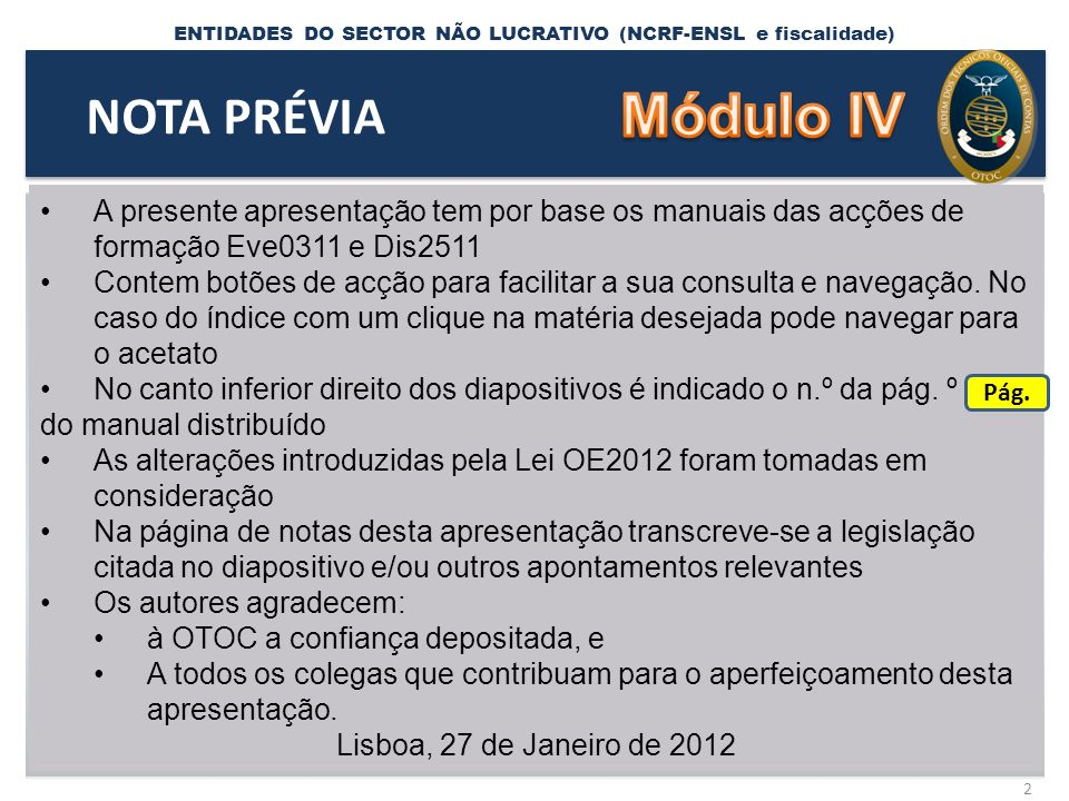 ENTIDADES DO SECTOR NÃO LUCRATIVO (NCRF-ENSL e fiscalidade) ÍNDICE GERAL 3 ÍNDICE 1.
