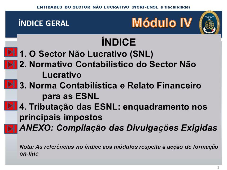 ENTIDADES DO SECTOR NÃO LUCRATIVO (NCRF-ENSL e fiscalidade) NCRF-ESNL 14 4.