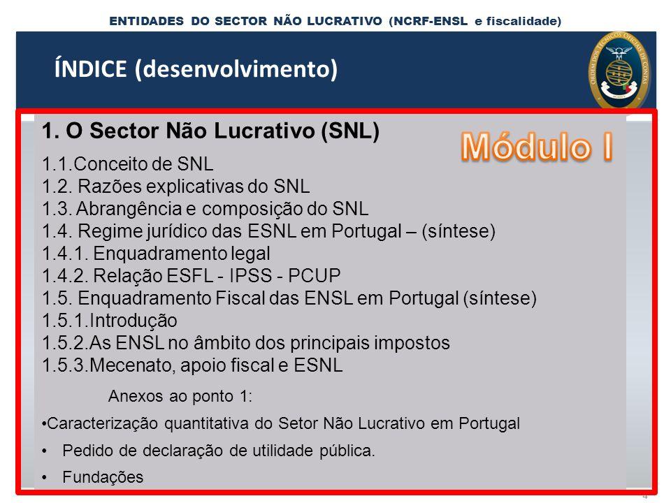 ENTIDADES DO SECTOR NÃO LUCRATIVO (NCRF-ENSL e fiscalidade) 4.5.