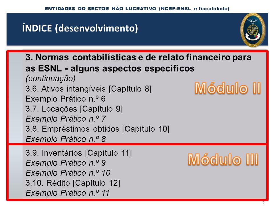 NCRF - ENTIDADES DO SECTOR NÃO LUCRATIVO Receitas: Custos: 28 4.1.2.