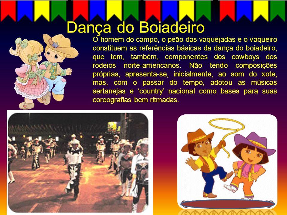 Dança do Boiadeiro O homem do campo, o peão das vaquejadas e o vaqueiro constituem as referências básicas da dança do boiadeiro, que tem, também, comp