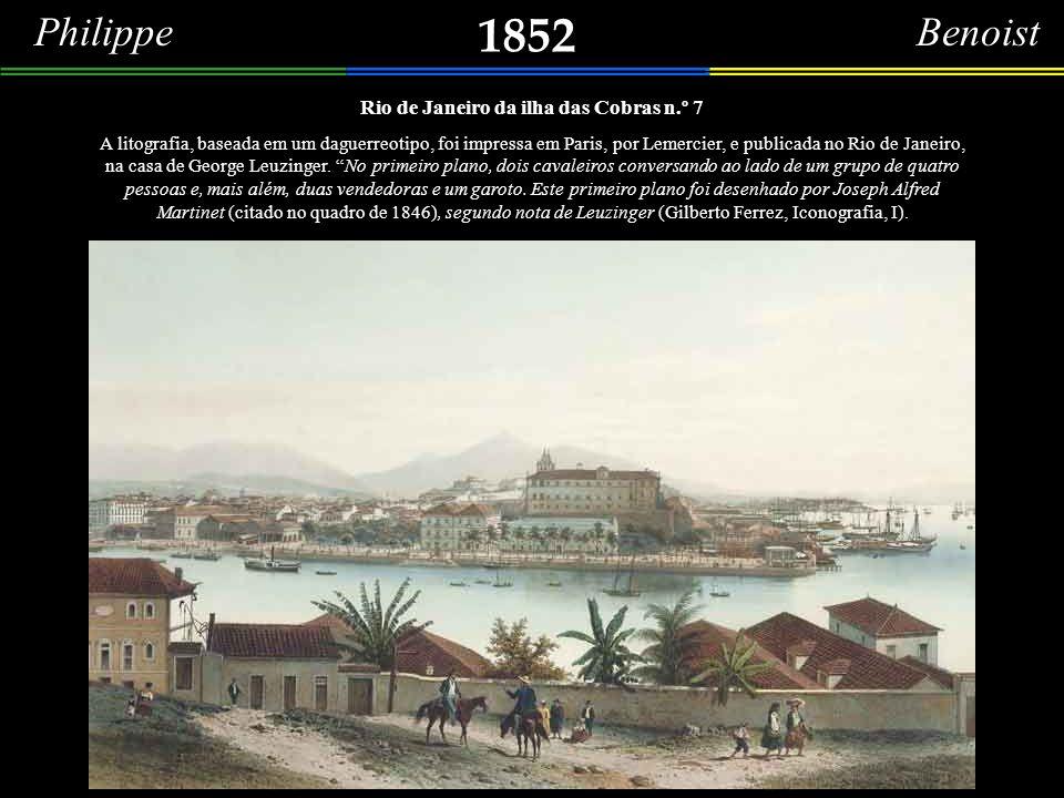 1852 Philippe Benoist O Mosteiro de São Bento visto da Ilha das Cobras.
