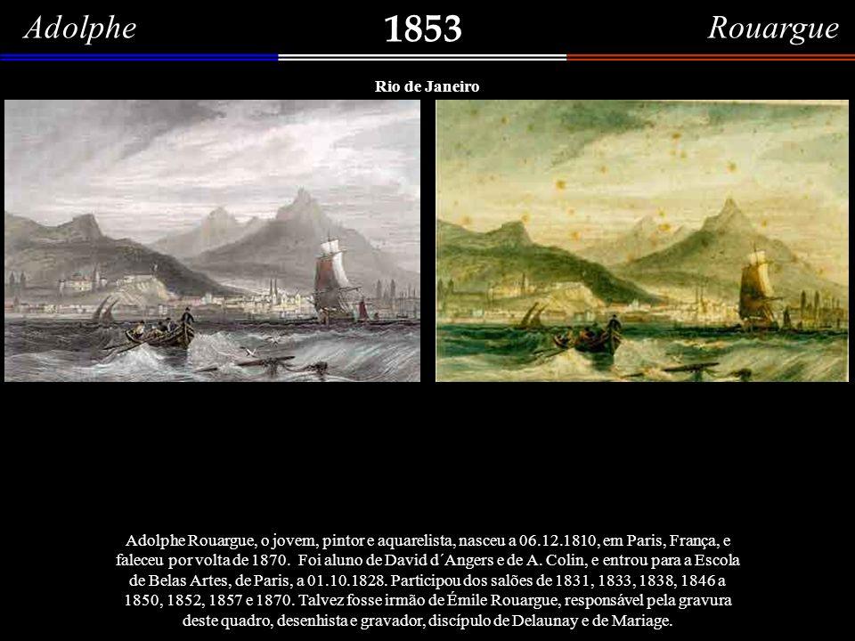 1853 Adolphe Rouargue Rio de Janeiro O Rio de Janeiro visto do mar – buril branco e preto, aquarelado, de Adolphe Rouargue, gravado em 1853, por Émile Rouargue.