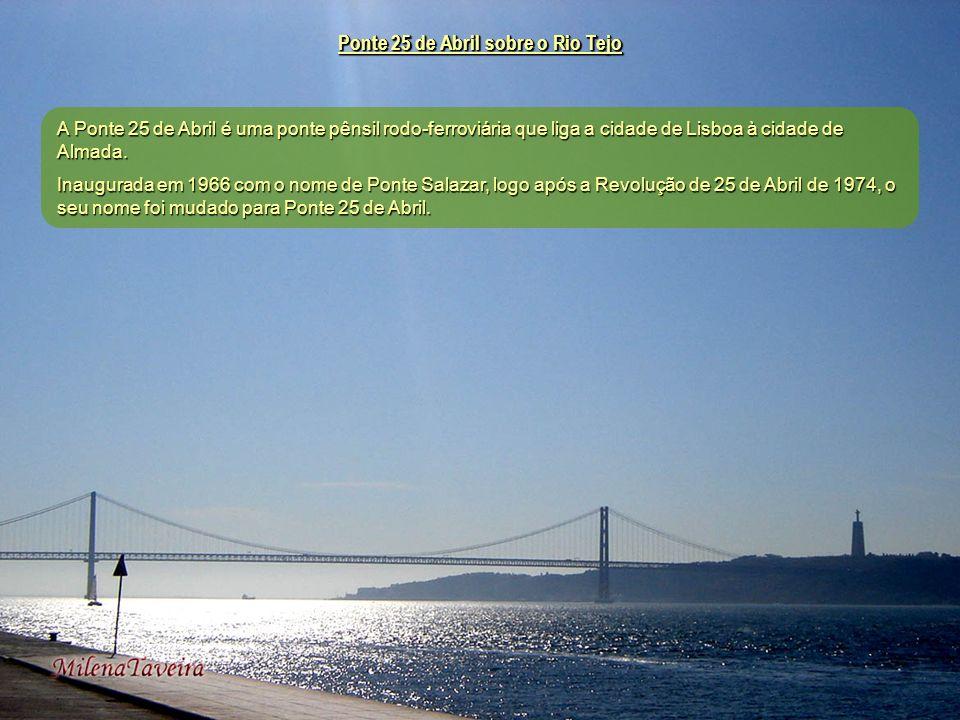 Ponte 25 de Abril sobre o Rio Tejo A Ponte 25 de Abril é uma ponte pênsil rodo-ferroviária que liga a cidade de Lisboa à cidade de Almada.