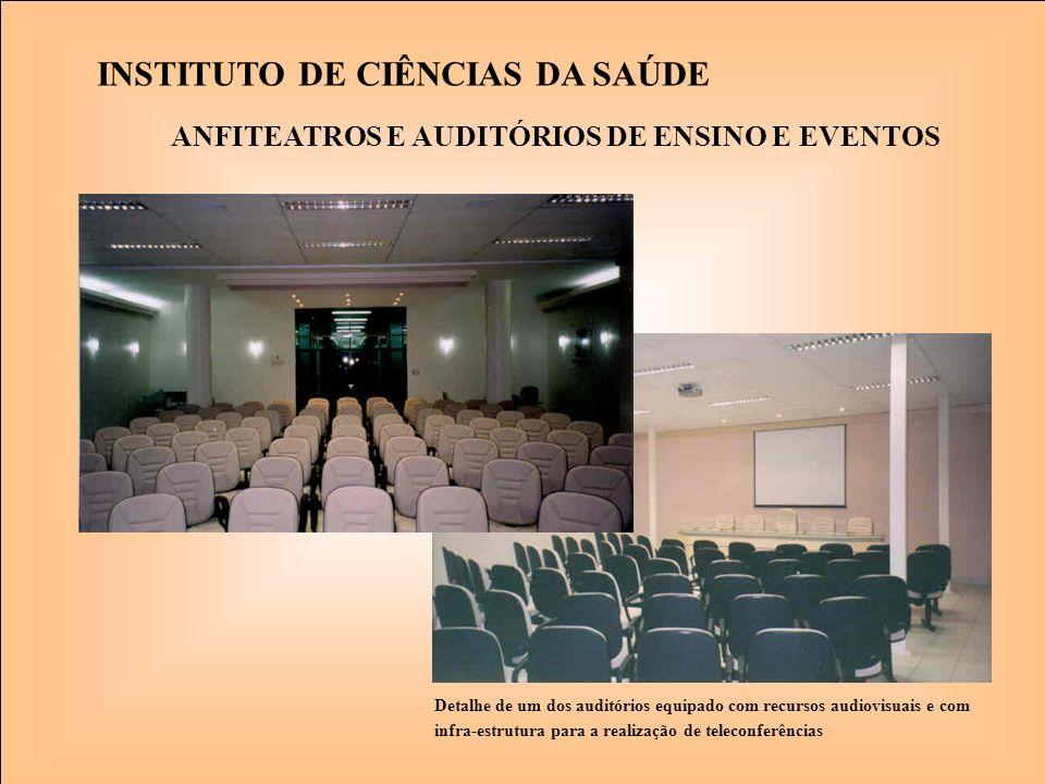Detalhe de um dos auditórios equipado com recursos audiovisuais e com infra-estrutura para a realização de teleconferências INSTITUTO DE CIÊNCIAS DA S