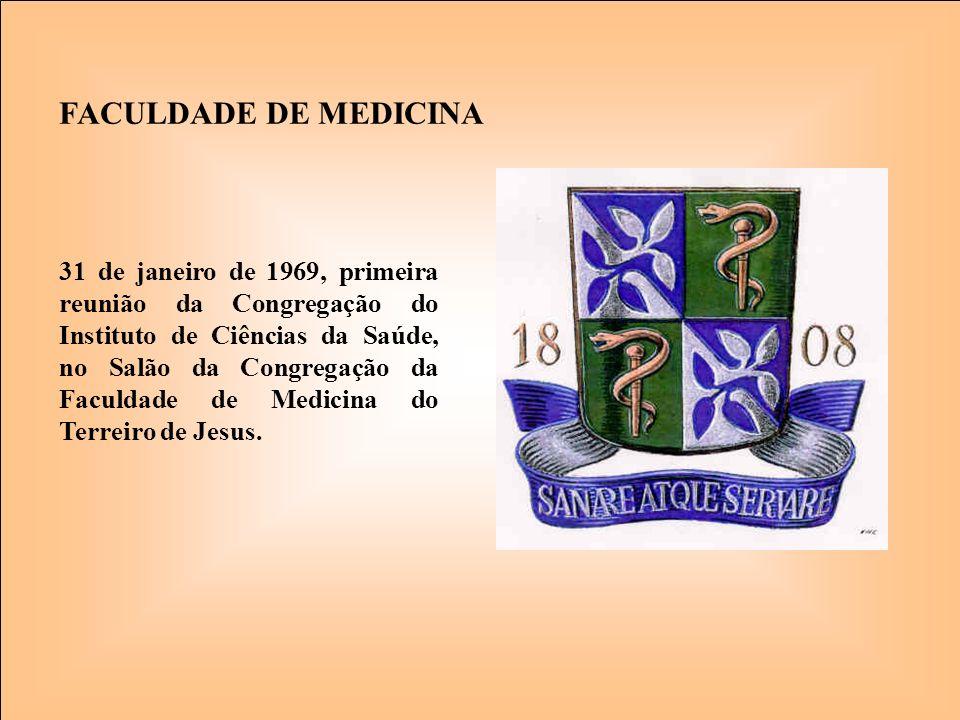 FACULDADE DE MEDICINA 31 de janeiro de 1969, primeira reunião da Congregação do Instituto de Ciências da Saúde, no Salão da Congregação da Faculdade d