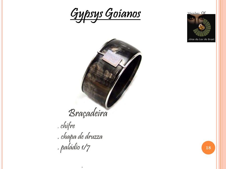 18 Member Of Gypsys Goianos