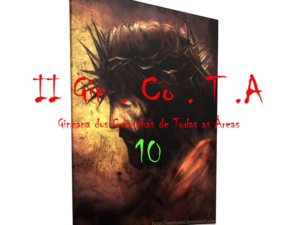 II Gin. Co. T.A Gincana dos Coroinhas de Todas as Áreas 10