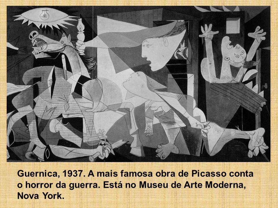 Guernica, 1937. A mais famosa obra de Picasso conta o horror da guerra. Está no Museu de Arte Moderna, Nova York.