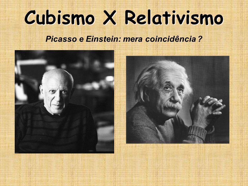 Cubismo X Relativismo Picasso e Einstein: mera coincidência ?