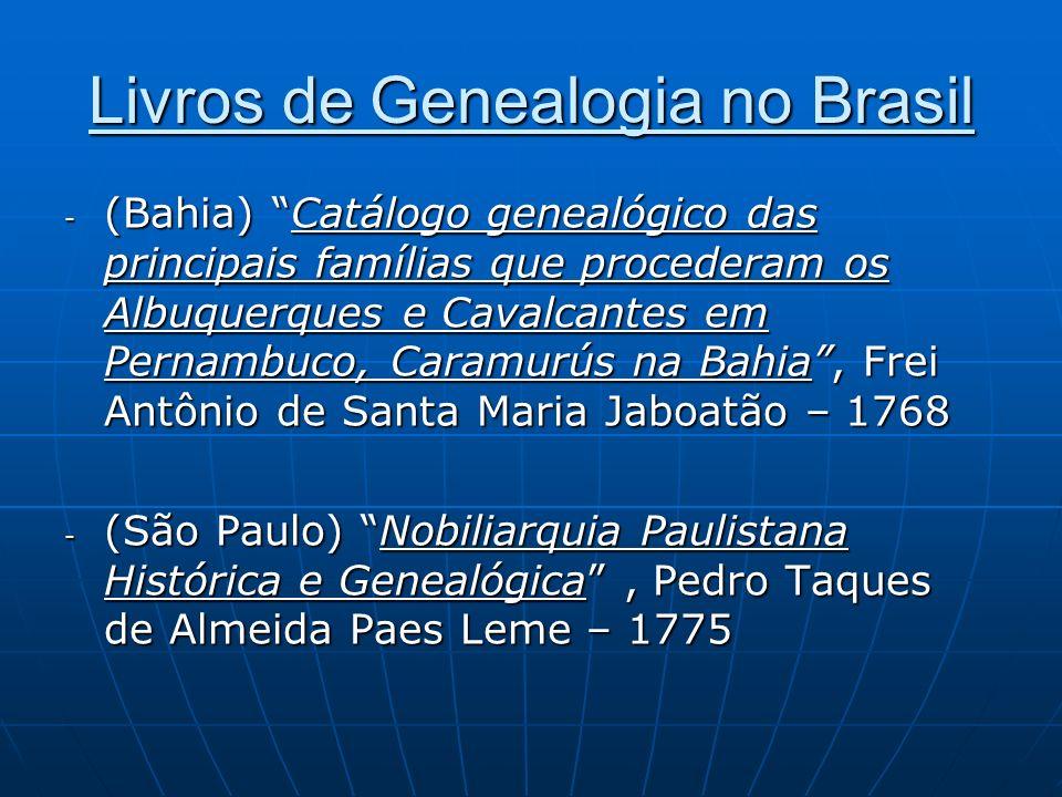 Livros de Genealogia no Brasil - (Bahia) Catálogo genealógico das principais famílias que procederam os Albuquerques e Cavalcantes em Pernambuco, Cara
