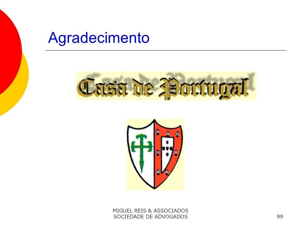 MIGUEL REIS & ASSOCIADOS SOCIEDADE DE ADVOGADOS99 Agradecimento