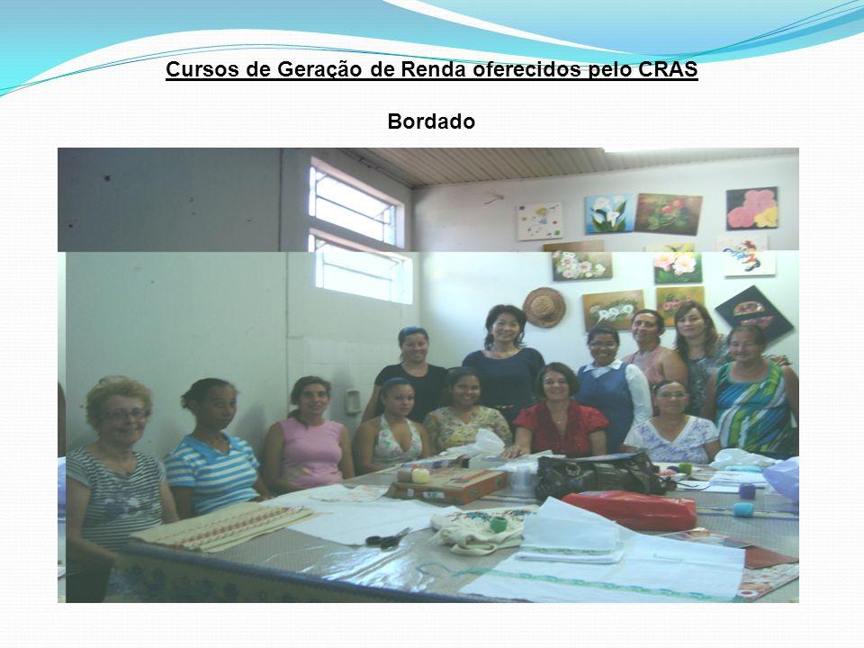 Cursos de Geração de Renda oferecidos pelo CRAS Bordado
