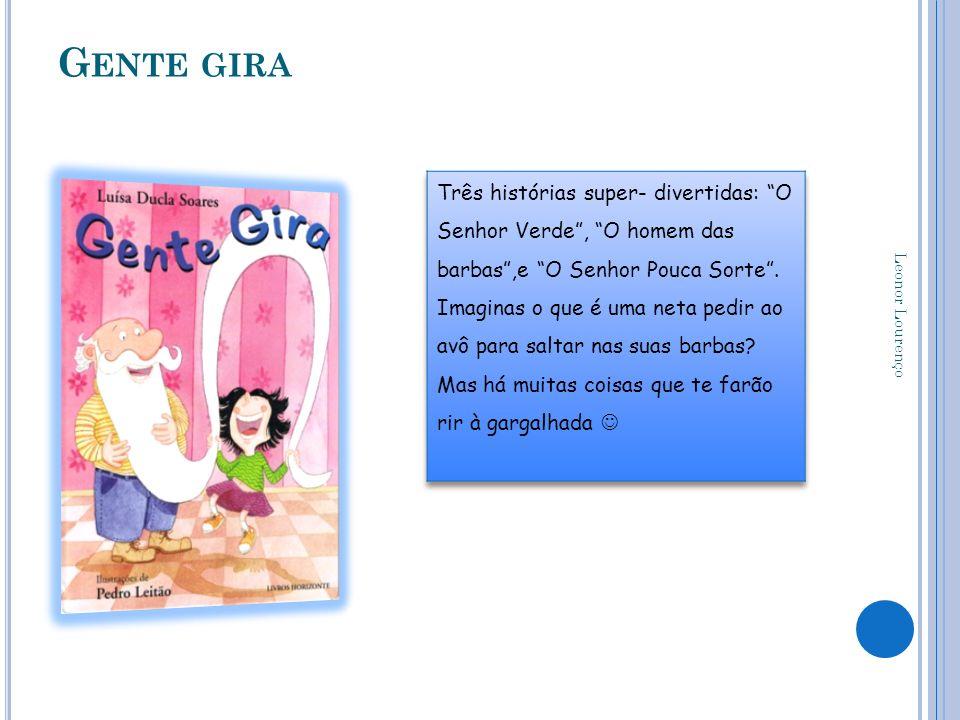 G ENTE GIRA Leonor Lourenço