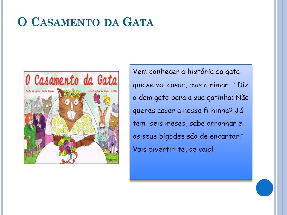 O C ASAMENTO DA G ATA