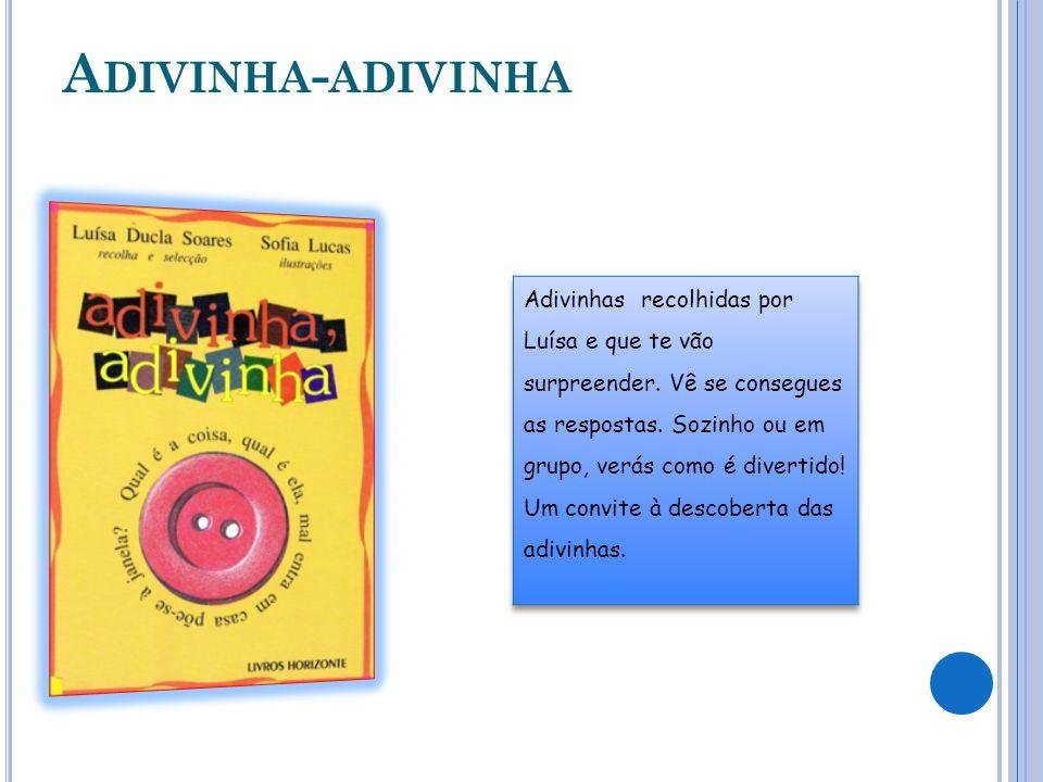 A DIVINHA - ADIVINHA