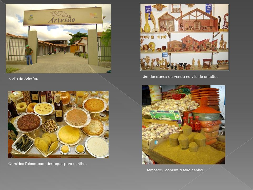 Um dos stands de venda na vila do artesão. A vila do Artesão. Comidas típicas, com destaque para o milho. Temperos, comuns a feira central.