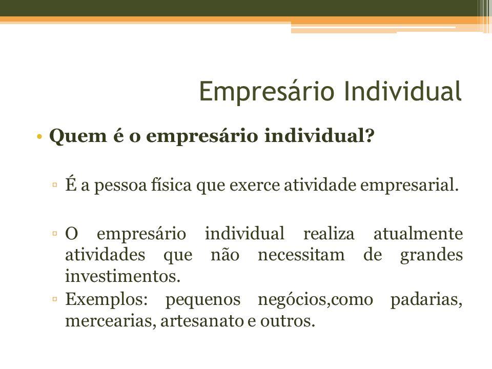 Empresário Individual Quais são as condições para ser empresário.