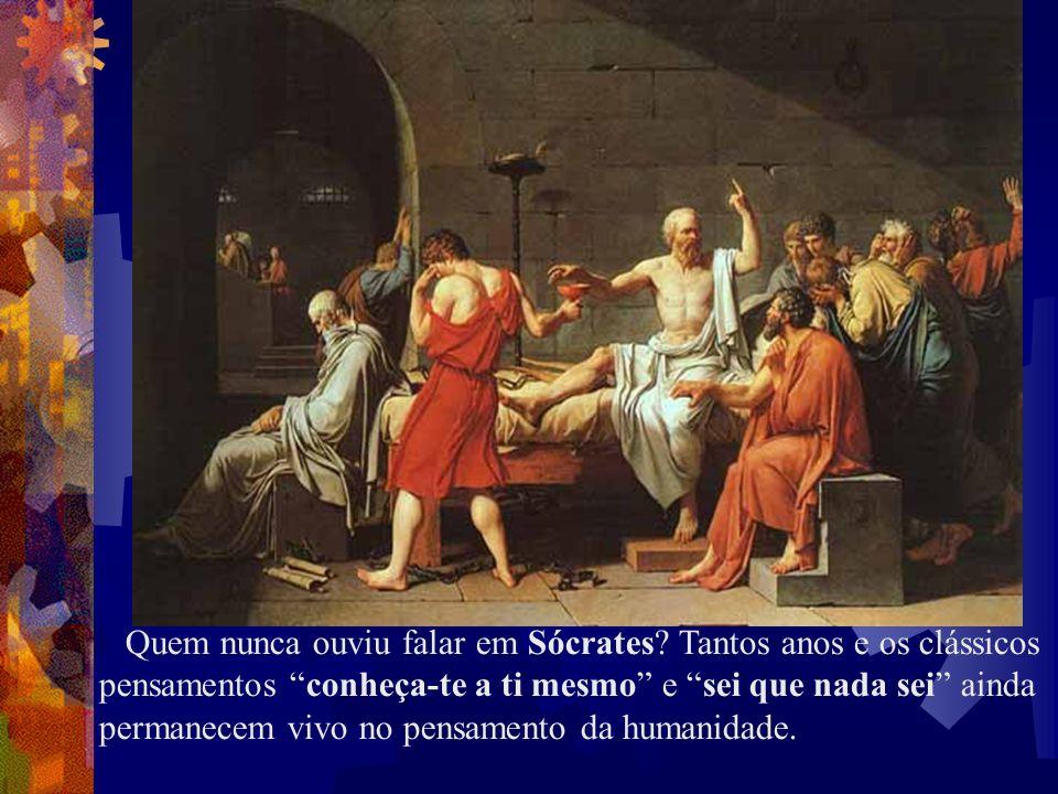 Quem nunca ouviu falar em Sócrates? Tantos anos e os clássicos pensamentos conheça-te a ti mesmo e sei que nada sei ainda permanecem vivo no pensament