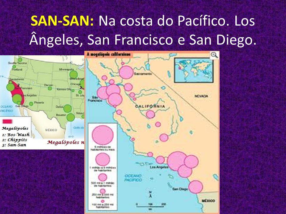 SAN-SAN: Na costa do Pacífico. Los Ângeles, San Francisco e San Diego.