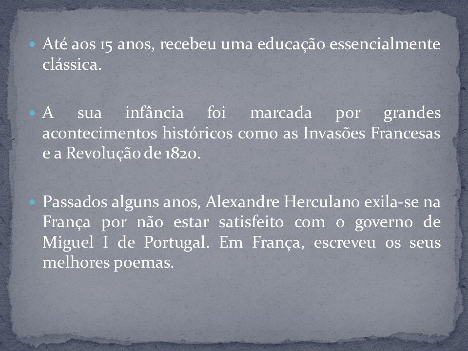 Em 1832, regressa a Portugal, mas a obra que o transforma no maior português do século XIX só foi publicada em 1846.