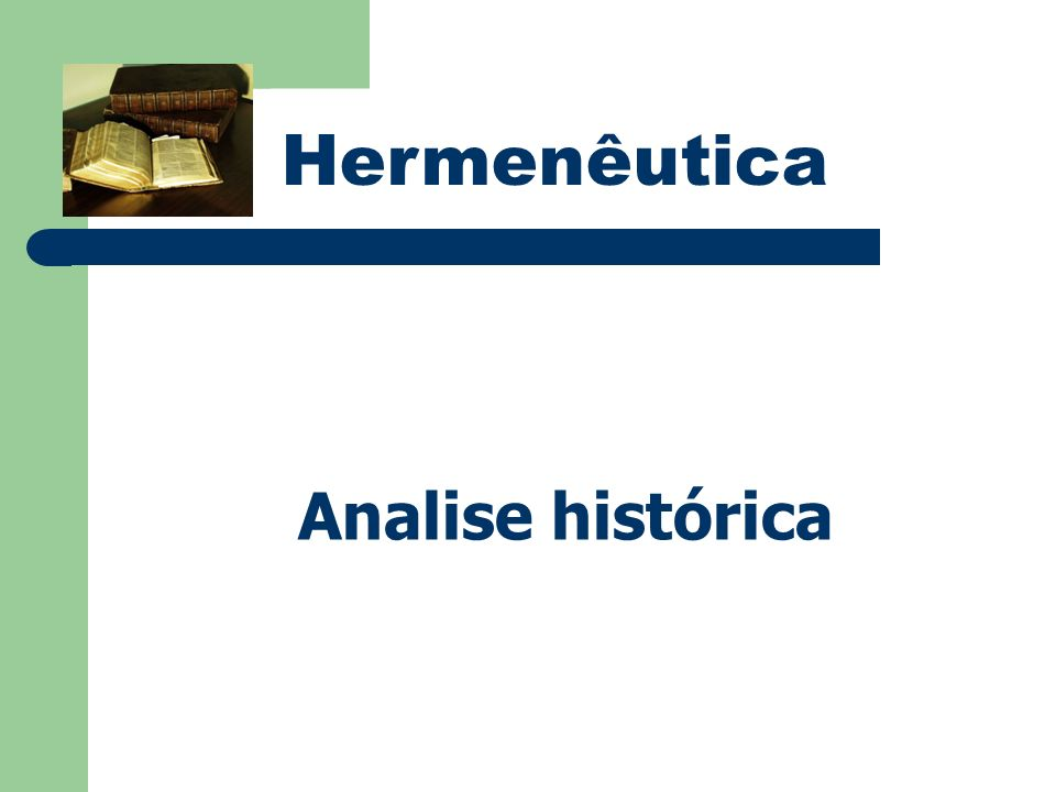 Hermenêutica Analise histórica