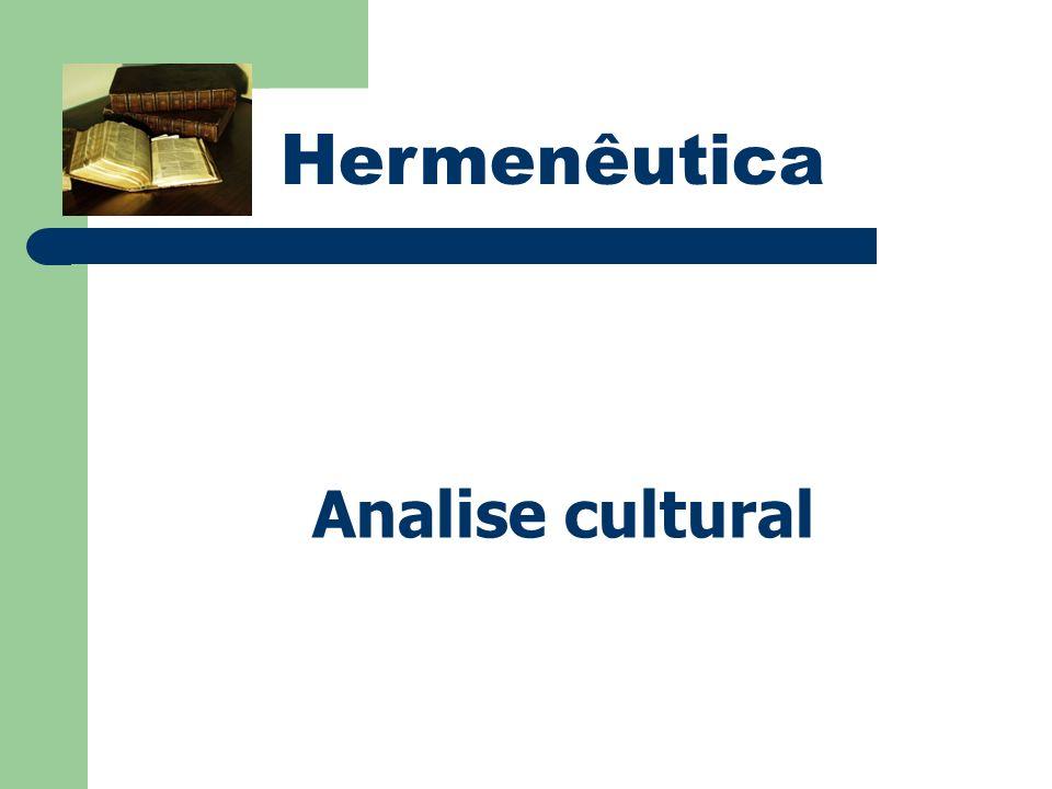 Hermenêutica Analise cultural