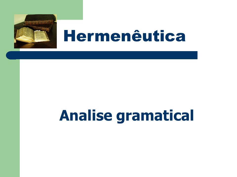 Hermenêutica Analise gramatical