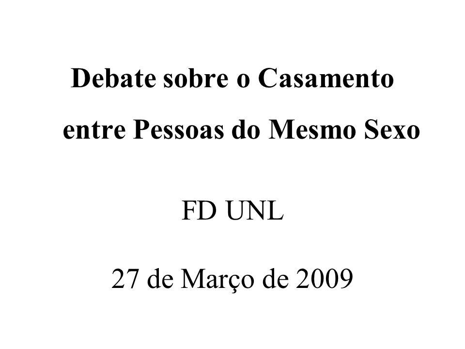 Debate sobre o Casamento entre Pessoas do Mesmo Sexo FD UNL 27 de Março de 2009