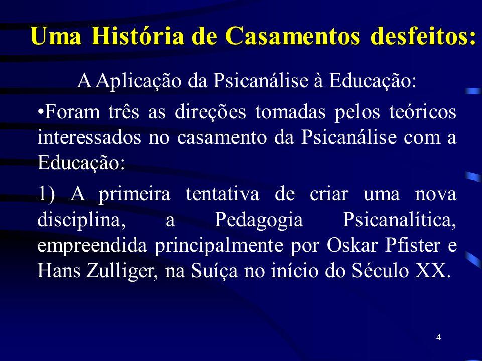 3 Psicanálise e Educação na era pós-freudiana Fábio