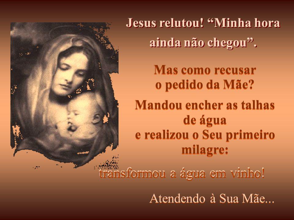 Maria já tinha provado seu cuidado conosco quando estava com Jesus num casamento (nas Bodas de Caná). Como viu que o vinho da festa tinha acabado, dis