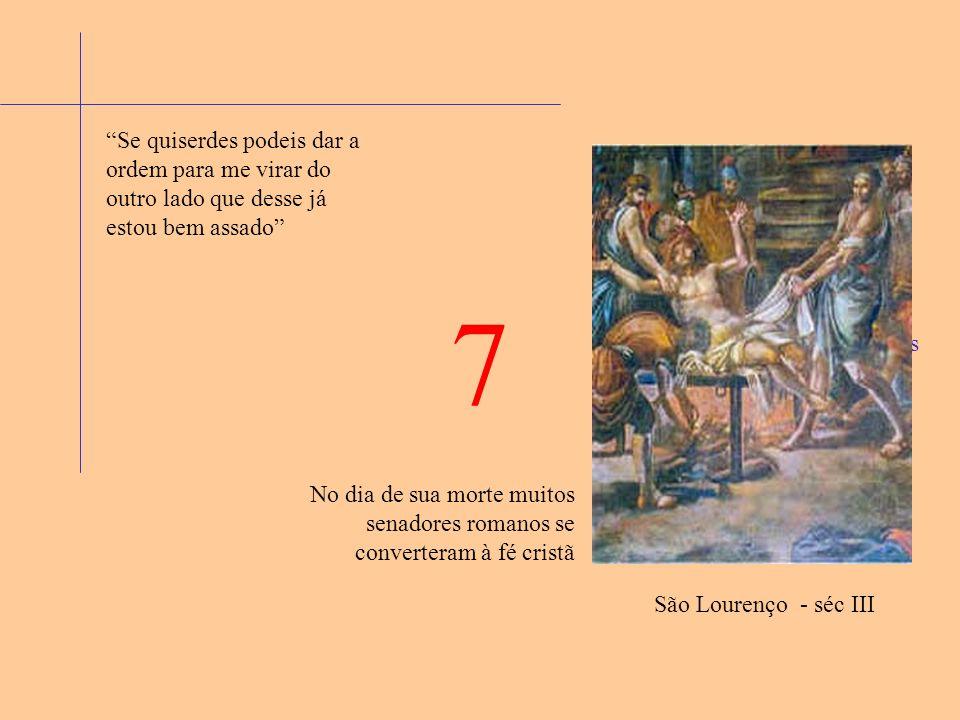 6 Ele respondeu: Sou cristão e me chamo Sinforiano O imperador, inimigo feroz do nome cristão perguntou a ele o seu nome: Na Gália (França) ele, de família nobre, desprezou e se opôs à homenagem à Berecíntia, a mãe dos deuses pagãos.