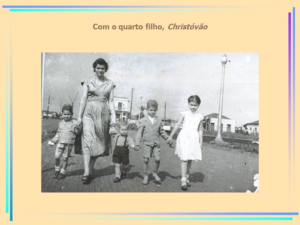 Com o quarto filho, Christóvão