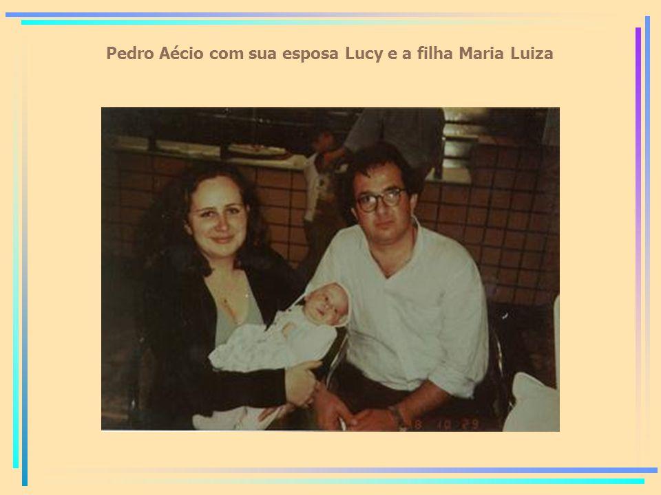 Pedro Aécio com sua esposa Lucy e a filha Maria Luiza