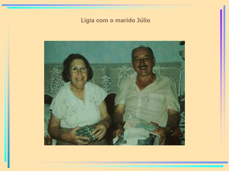 Ligia com o marido Júlio