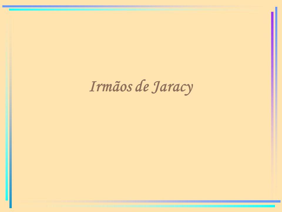 Irmãos de Jaracy