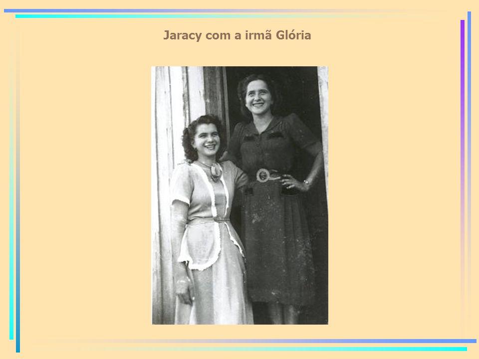Jaracy com a irmã Glória