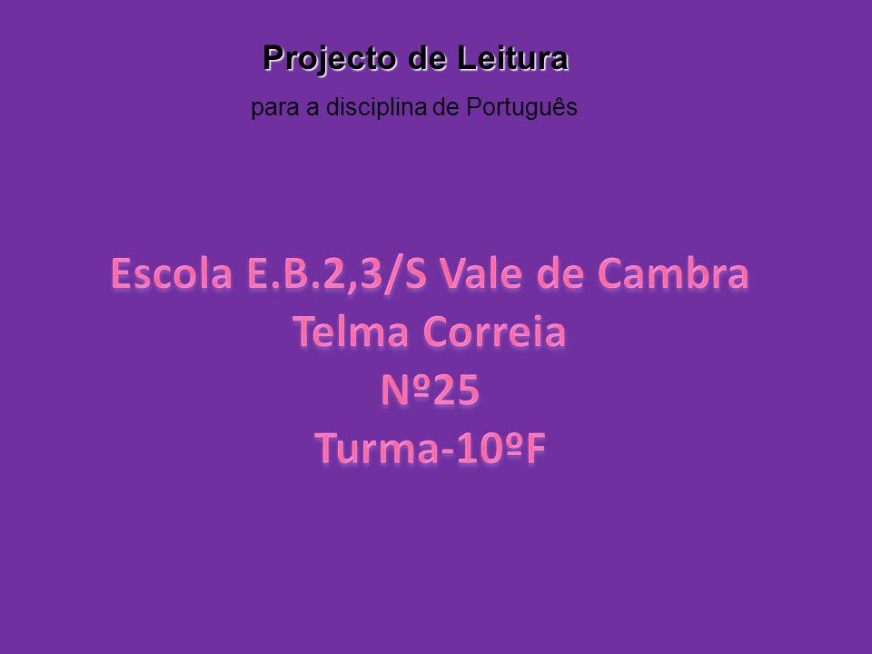 Projecto de Leitura para a disciplina de Português