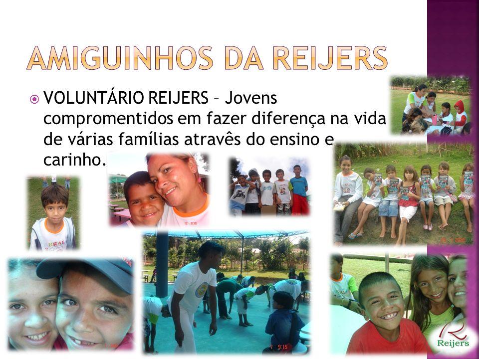 VOLUNTÁRIO REIJERS – Jovens compromentidos em fazer diferença na vida de várias famílias atravês do ensino e carinho.