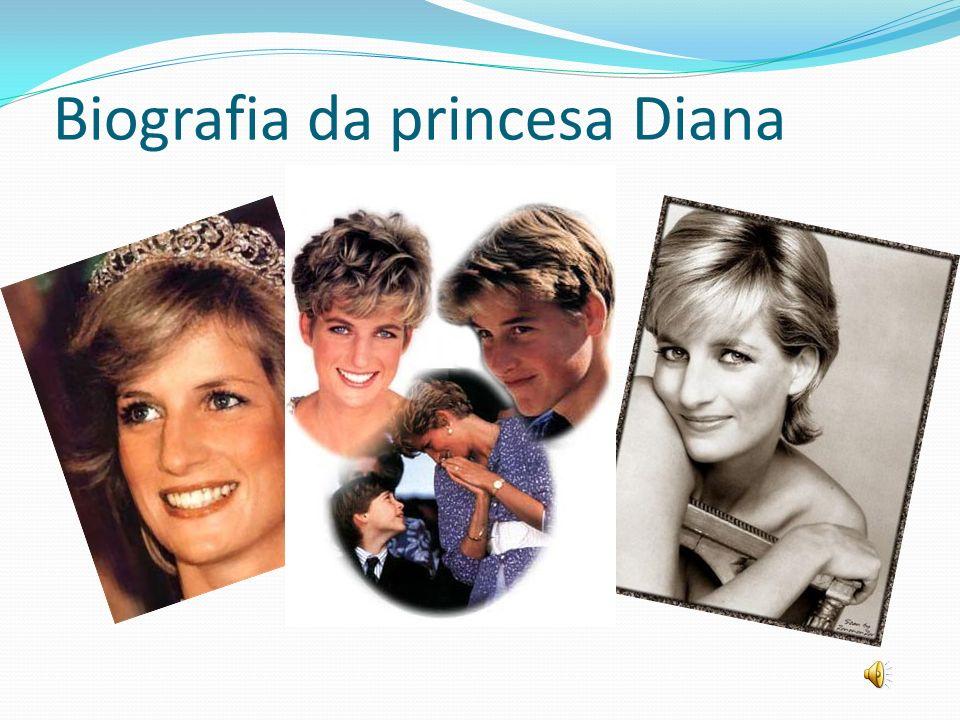 Princesa Diana de Gales Diana Frances Spencer, nasceu em 1 de Julho de 1961 em Sandrigham, Norfolk ( Grã- Bretanha).