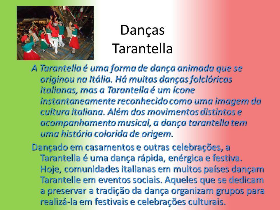 Danças Tarantella A Tarantella é uma forma de dança animada que se originou na Itália. Há muitas danças folclóricas italianas, mas a Tarantella é um í