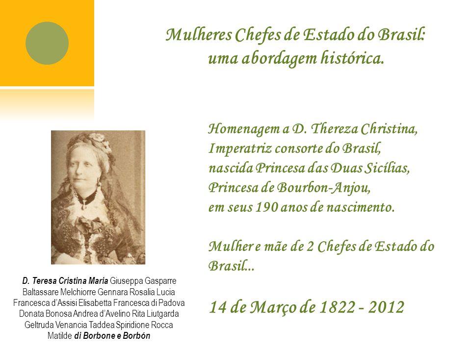 Mulheres Chefes de Estado do Brasil: uma abordagem histórica.
