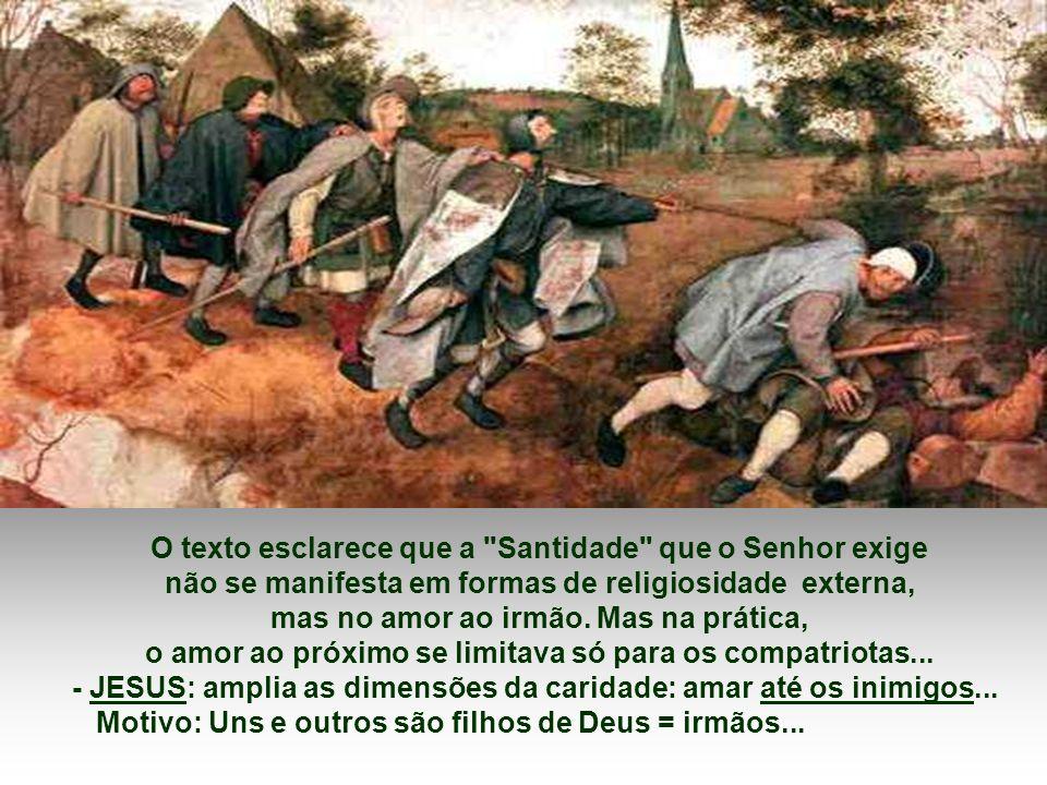 2) AMOR AOS INIMIGOS: