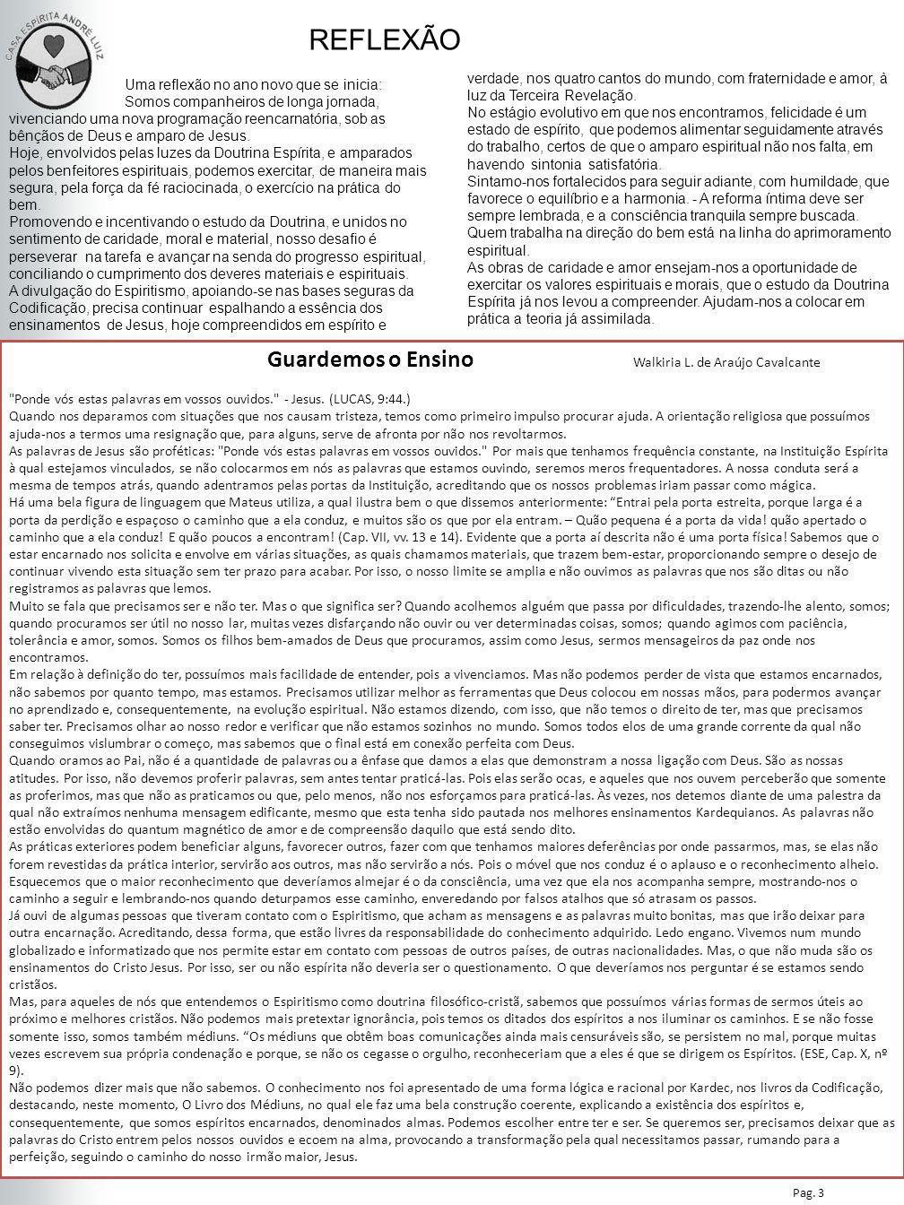 Nesta Edição Pag. 3 Guardemos o Ensino Walkiria L. de Araújo Cavalcante