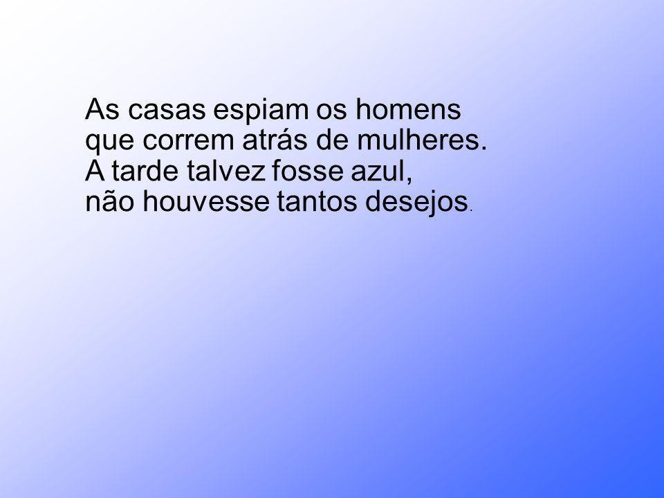 Curiosidades e fotos SONETILHO DO FALSO FERNANDO PESSOA Onde nasci, morri.