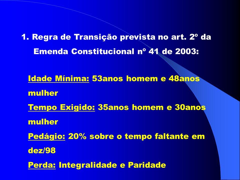 1.Regra de Transição prevista no art.