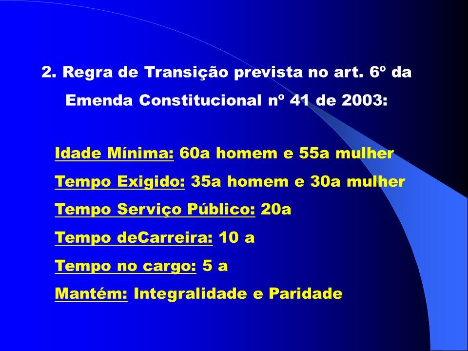 2.Regra de Transição prevista no art.