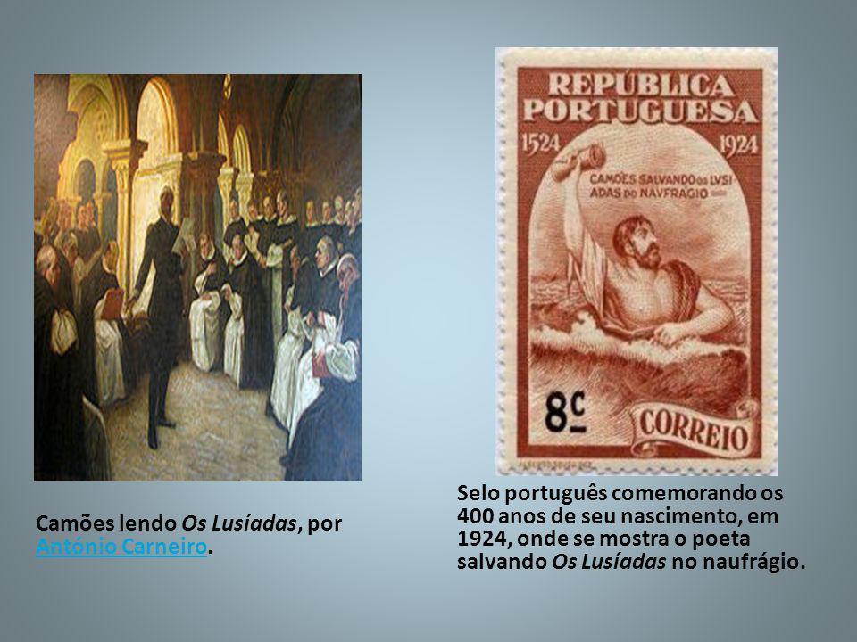 Camões lendo Os Lusíadas, por António Carneiro. António Carneiro Selo português comemorando os 400 anos de seu nascimento, em 1924, onde se mostra o p
