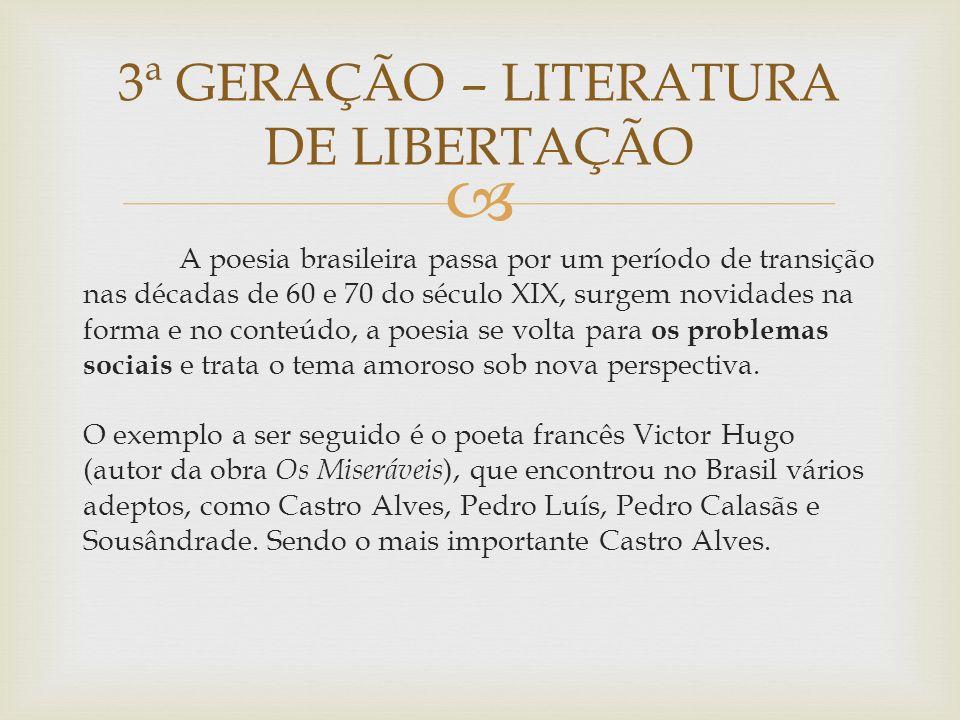 A poesia brasileira passa por um período de transição nas décadas de 60 e 70 do século XIX, surgem novidades na forma e no conteúdo, a poesia se volta para os problemas sociais e trata o tema amoroso sob nova perspectiva.